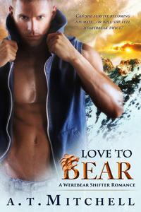 Love to Bear: A Werebear Shifter Romance