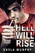 Hell Will Rise