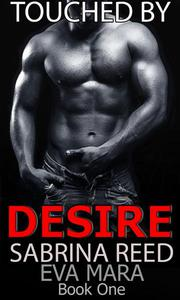 Touched By Desire Book One Sample