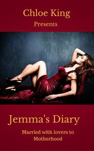 Jemma's Diary - Married with Lovers to Motherhood