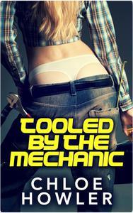 Tooled By The Mechanic (BBW Bondage Romance Erotica)