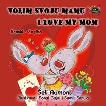 Volim svoju mamu I Love My Mom