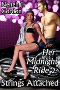Her Midnight Ride 2: Strings Attached (Interracial erotic romance)