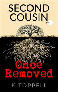Second Cousin, Once Removed