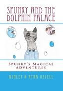 Spunky and the Dolphin Palace