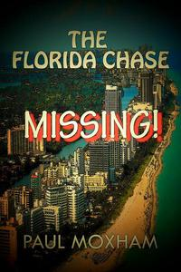 Missing! (The Florida Chase, Part 1)