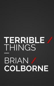 Terrible Things