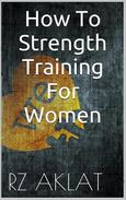 How To Strength Training For Women