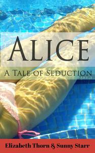 Alice A Tale Of Seduction Part 1