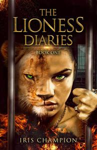The Lioness Diaries Book One