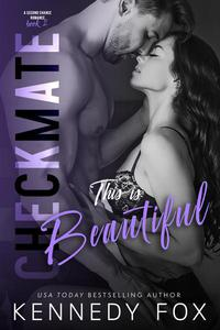 Checkmate: This is Beautiful (Logan & Kayla, #2)