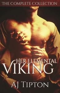Her Elemental Viking The Complete Collection