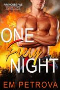 One Fiery Night