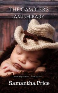 Amish Romance: The Gambler's Amish Baby
