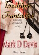 Bedtime Fantasies, an anthology of short erotic stories