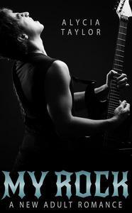 My Rock (The Rock Star Romance Series - Book #1)