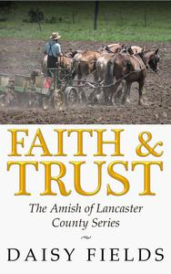 Faith and Trust in Lancaster