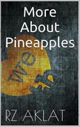 More About Pineapples