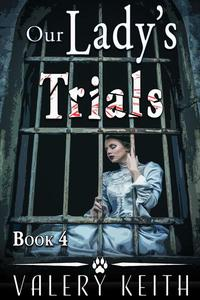 Our Lady's Trials