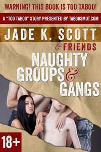 Naughty Groups & Gangs