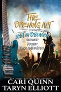 The Opening Act (Lost in Oblivion books 1-3)