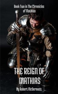 The Reign of Mathias