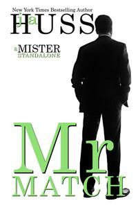Mr. Match: A Mister Standalone