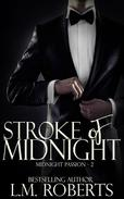 Stroke of Midnight: A Midnight Passion Novella - Part Two