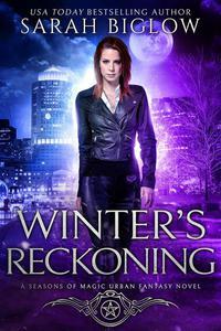 Winter's Reckoning (A Seasons of Magic Urban Fantasy Novel)