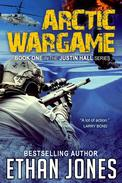 Arctic Wargame: A Justin Hall Spy Thriller