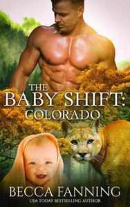 The Baby Shift: Colorado