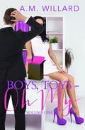 Boys, Toys - Oh My! Volume 1