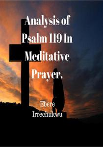 Analysis of Psalm 119 in Meditative Prayer