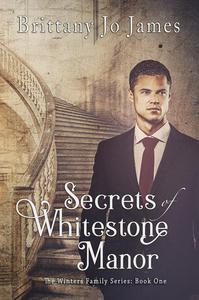 Secrets of Whitestone Manor
