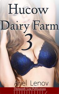 Hucow Dairy Farm 3