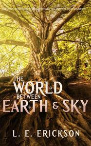 The World Between Earth & Sky