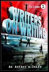 Writers on Writing: Volume 1