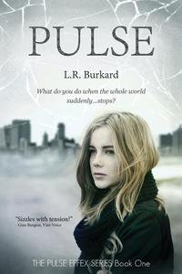 PULSE: A Post-Apocalyptic EMP Tale of Survival