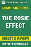 The Rosie Effect: A Novel by Graeme Simsion | Digest & Review
