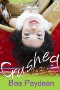 Crushed By The Billionaire (A BBW Romance)