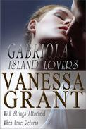 Gabriola Island Lovers (With Strings Attached and When Love Returns)