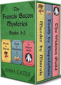 The Francis Bacon Mysteries: Books 1-3