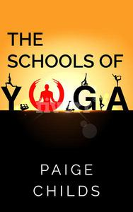 The Schools of Yoga