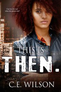 This is Then.: A Collection of Clean Science Fiction Romance Short Stories
