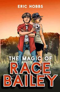 The Magic of Race Bailey