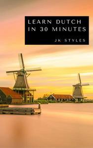 Learn Dutch in 30 Minutes