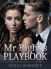 Mr Right's Playbook: Royal Romance