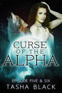 Curse of the Alpha: Episodes 5 & 6: A Tarker's Hollow Serial