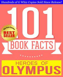 Heroes of Olympus - 101 Amazingly True Facts You Didn't Know