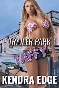 Trailer Park Taffy